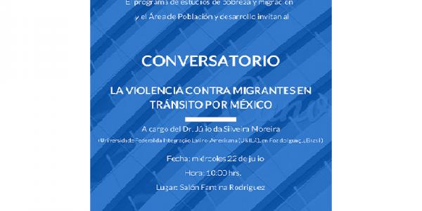 Conversatorio La violencia contra migrantes en tránsito por México
