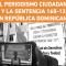 Reacción mediática popular por el fallo del Tribunal Constitucional en RD