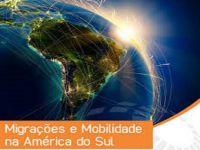 Leer más: Seminário - migrações e mobilidade na América do Sul