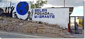 Frente de Belén, Posada del Migrante en Saltillo, un servicio heroico al migrante